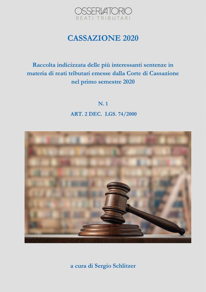 Raccolta indicizzata delle più interessanti sentenze in materia di reati tributari emesse dalla Corte di Cassazione nel primo semestre 2020