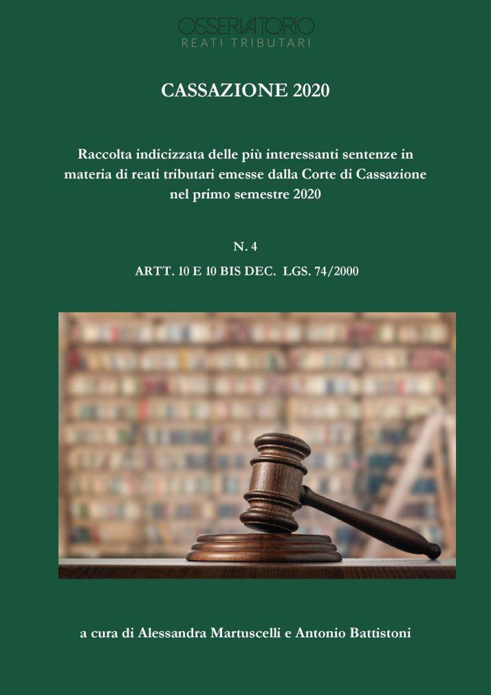 QUARTO NUMERO DELLA RACCOLTA DI SENTENZE EMESSE DALLA CASSAZIONE NEL PRIMO SEMESTRE 2020